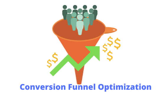 Conversion funnel optimization- What and How